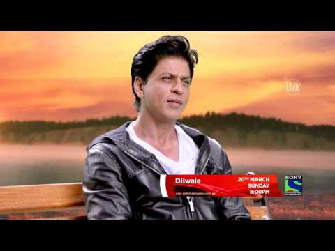 Dilwale on 20th March @ 8pm