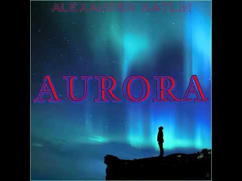 Aurora  (The Best Instrumental Music)(Мотивирующая музыка)