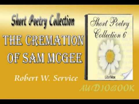 The Cremation of Sam McGee Robert W. Service Audiobook Short Poetry