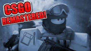THIS GAME IS TOO LIT! CSGO REMASTERED! ROBLOX!