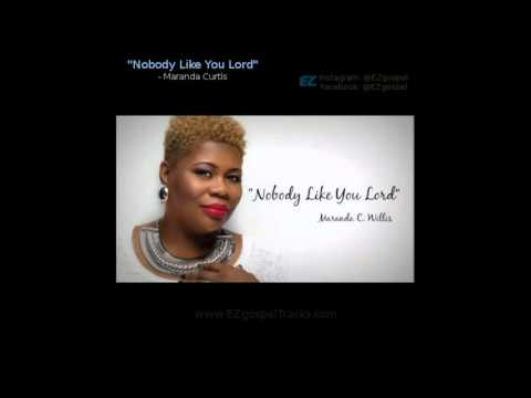 Maranda Curtis - Nobody Like You Lord (Instrumental Loop)