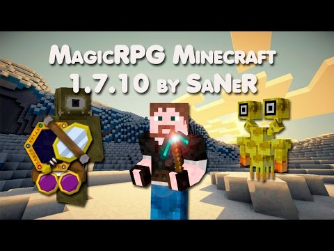 MagicRPG сборка Minecraft 1.7.10 by SaNeR [40 Модов]