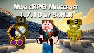 MagicRPG сборка Minecraft 1.7.10 by SaNeR [40 Модов]