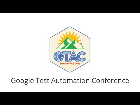Google Test Automation Conference
