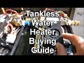 How To Pick the Right Tankless Water Heater