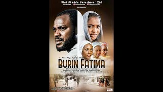 BURIN FATIMA 1&2 LATEST HAUSA MOVIES 2017