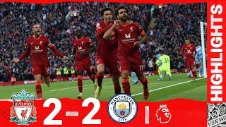 Highlights Liverpool 2 2 Man City Salah s sensational strike in thrilling draw
