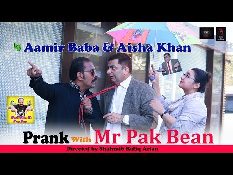 Prank With Mr Pak Bean | by Aamir Baba | Bach Ke Rehna Re