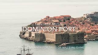 Fantasy Music Dominion Port Tales of Maj Eyal OST YouTube