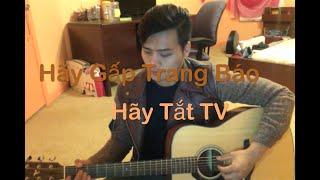 Hãy Gấp Trang Báo Hãy Tắt TV - Covered by Jaydon Pham