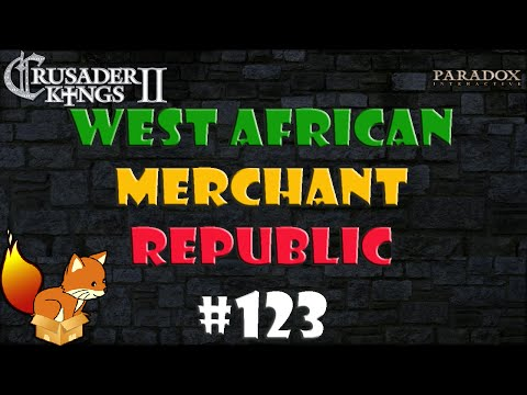 Crusader Kings 2 West African Merchant Republic #123