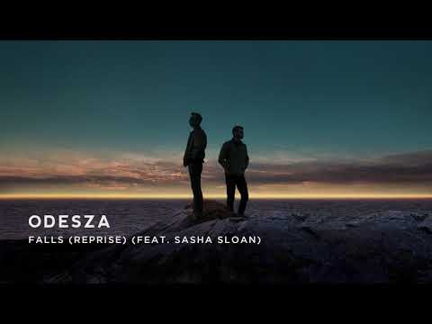 ODESZA - Falls (Reprise) (feat. Sasha Sloan)