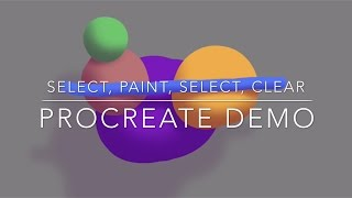 Select, Paint, Select, Clear (SPSC) - Procreate Demo