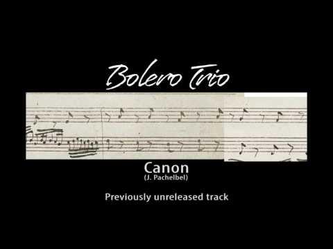 Canon by Johann Pachelbel | version for violins + guitar | Bolero Trio Sheet Music