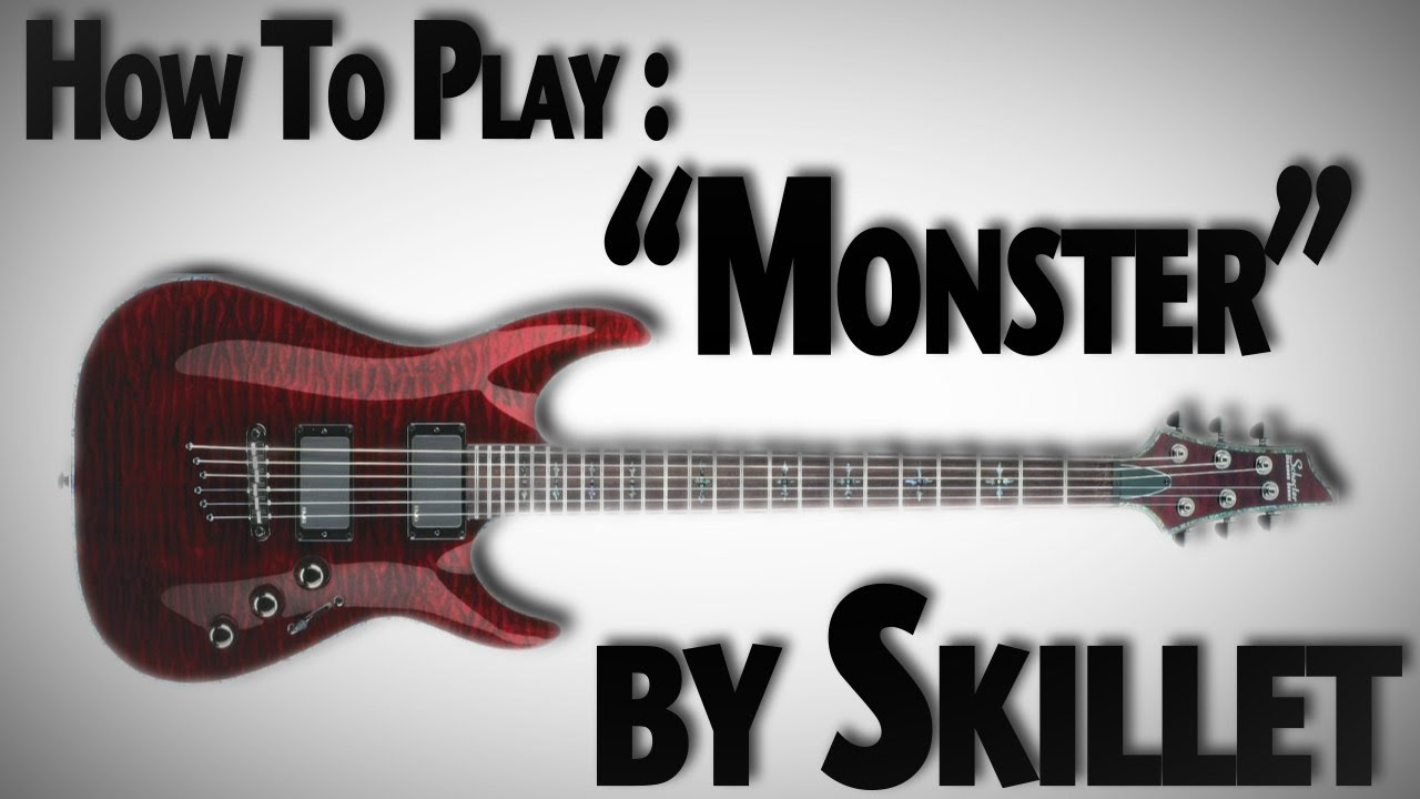 How To Play Monster By Skillet Youtube