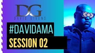 #DavidAMA: Session 02