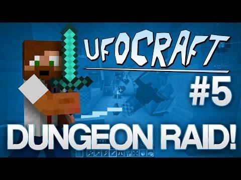 DUNGEON RAID! | Minecraft UfoCraft - #5