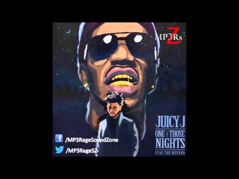 [HQ Lyrics] Juicy J - One Of Those Nights (Clean) (Ft. The Weeknd)