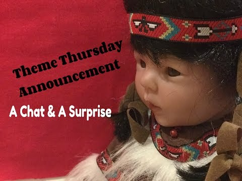 Theme Thursday Announcement! Reborn Baby Doll Scarlet, A Chat & A Surprise! (Closed)