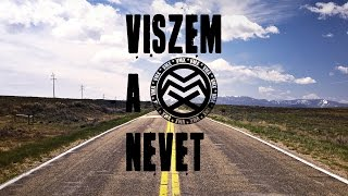 VMX - Viszem a nevet (Official Lyrics Video)