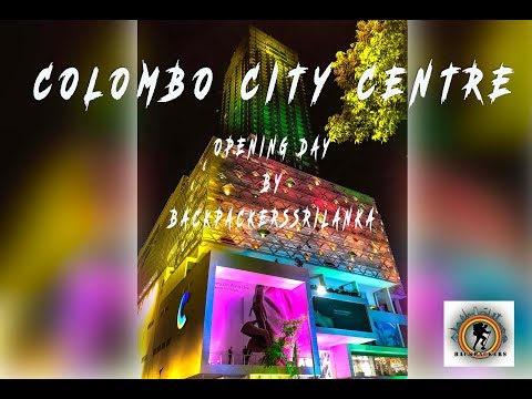 Colombo City Center - Opening