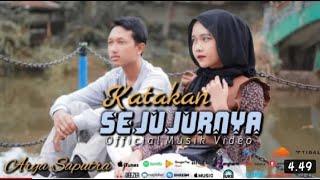 Katakan Sejujurnya - Arya Saputra (Official Musik Video)