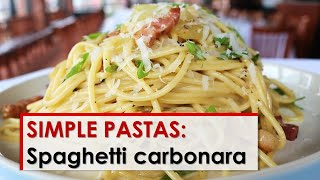 Simple Pastas: Spaghetti Carbonara