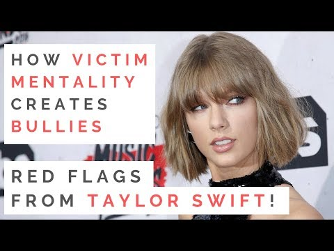 THE TRUTH ABOUT TAYLOR SWIFT: How Victim Mentality Creates Mean Girls & Bullies thumbnail