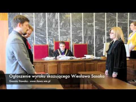 Ogłoszenie wyroku skazującego Wiesława Sasaka