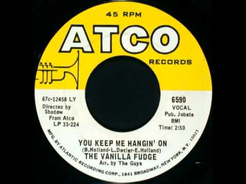 The Vanilla Fudge - You Keep Me Hangin' On 7'' (The Supremes Cover)