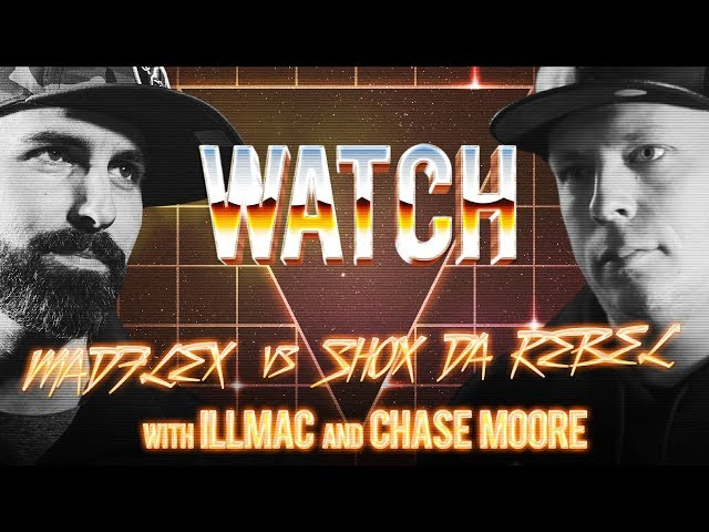 WATCH: MADFLEX vs SHOX DA REBEL with ILLMAC and CHASE MOORE