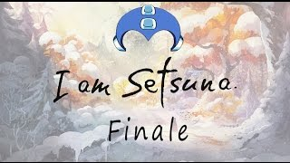 I Am Setsuna - The Finale - Sacrifices Must Be Made