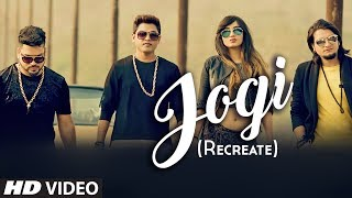 JOGI (RECREATE) - Feroz Khan, Jatinder Jeetu | Punjabi Video Song 2017