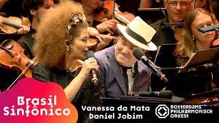 Vanessa da Mata - Brasil Sinfônico | Rotterdams Philharmonisch Orkest - Tom Jobim