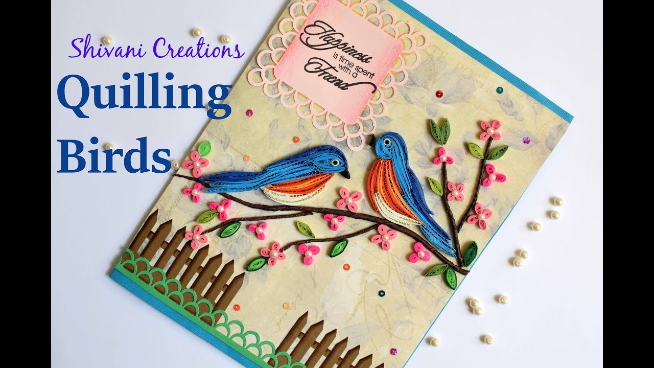 Paper Quilling Birds Handmade Quilled Greeting Card For Friend