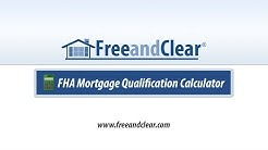 FHA Mortgage Qualification Calculator Video