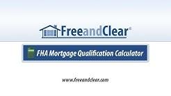 FHA Mortgage Qualification Calculator Video