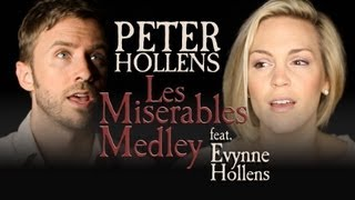 Repeat youtube video Les Miserables Medley - Peter Hollens feat. Evynne Hollens