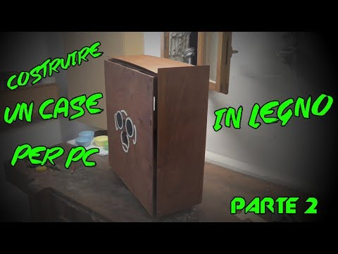 How To Make Wooden Pc Case - Parte 2