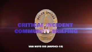 Van Nuys Officer Involved Shooting 7/06/18 (NRF043-18)