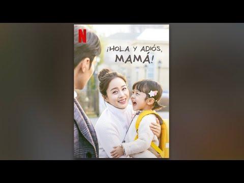 Hola y adiós mamá   Tráiler (Netflix) 2020