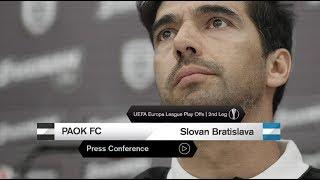 Η συνέντευξη Τύπου του ΠΑΟΚ - SK Slovan Bratislava- PAOK TV