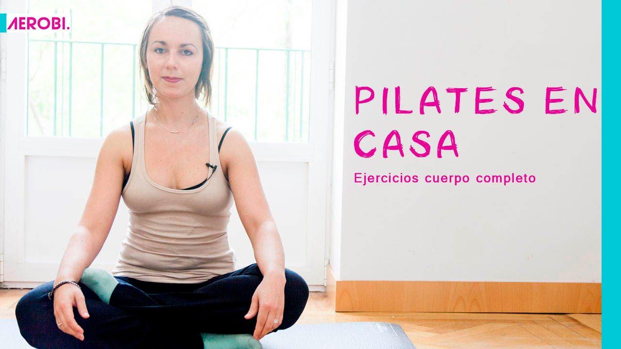 Pilates en casa ejercicios de cuerpo completo youtube - Ejercicios cardiovasculares en casa ...