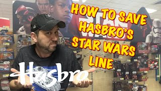 How to save Hasbro's Star Wars line