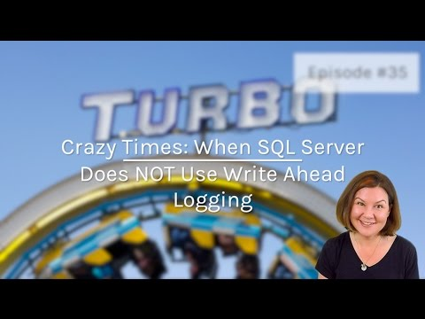 When SQL Server Does NOT Use Write Ahead Logging (Dear SQL DBA Episode 35)