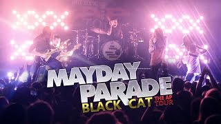 "Mayday Parade - ""Black Cat"" LIVE! The AP Tour"