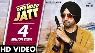 Offender Jatt (Official Video) | Hira Singh Bal | New Punjabi Song 2020 | White Hill Music