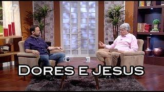 Nossas Dores e Jesus / Luz Para o Caminho 005