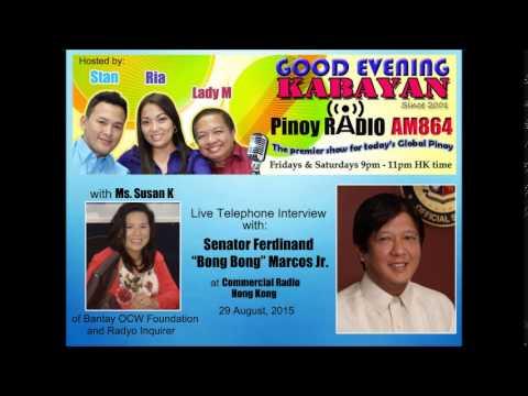 Sen. BongBong Marcos on Gooe Evening Kabayan Radio Hong Kong - 29aug2015