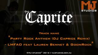 party rock anthem dj caprice remix lmfao feat lauren bennet goonrock
